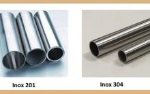 So sánh inox 201 và inox 304 là gì? Nhận biết bằng cách nào?